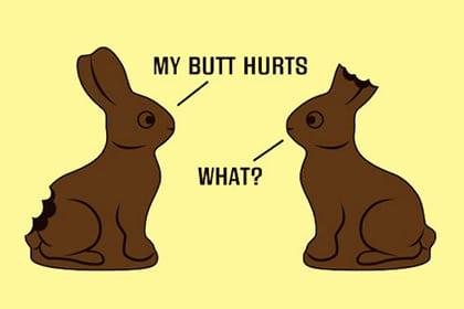 Easter bunny joke.
